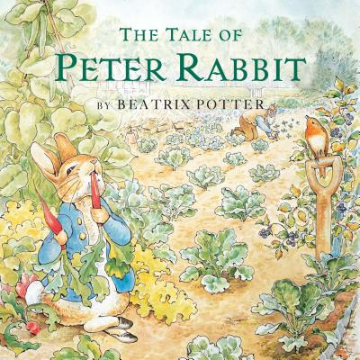 The Tale of Peter Rabbit by Beatrix Potter<
